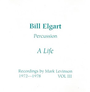 bill-elgart-a-life-1975-cello-acoustic-recordings