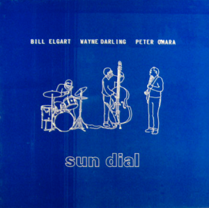 Bill Elgart - Wayne Darling - Peter O'Mara - Sun Dial (1985) RST Records
