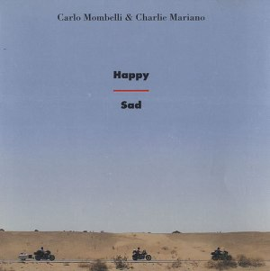 Carlo Mombelli and Charlie Mariano - Happy Sad (1990) CD ITM