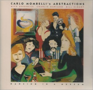 Carlo Mombelli's Abstractions - Dancing In A Museum (1993) ITM Pacific