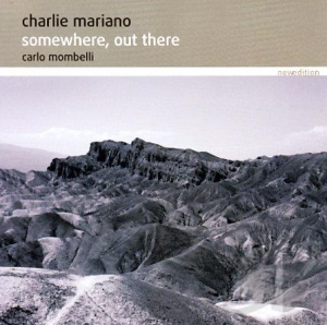 Charlie Mariano - Somewhere Out There (2006) New Edition