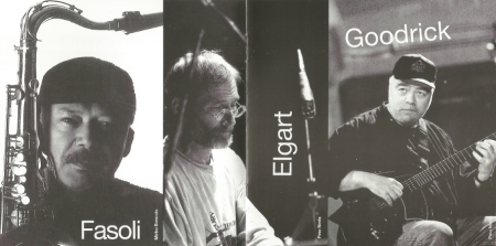 Claude Fasoli, Bill Elgart, and Mick Goodrick (CD booklet)