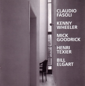 Claudio Fasoli, with Bill Elgart, Mick Goodrick, Henri Texier, and Kenny Wheeler - Ten Tributes (1995) RAM Records