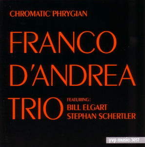 Franco D'Andrea Trio – Chromatic Phrygian (1996 Reissue) YVP Music (1989)