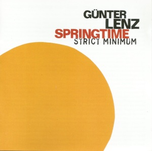 Günter Lenz Springtime – Strict Minimum (2007) Jazzwerkstatt