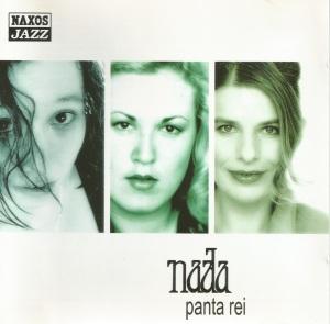 Nada – Panta Rei (2002) Naxos Jazz