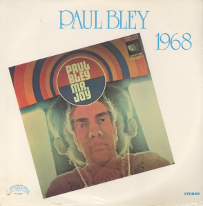 Paul Bley - Mr. Joy (Reissue 1975) Trip Jazz (1968)