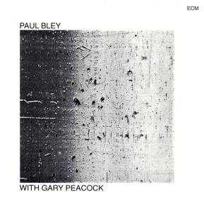 Paul Bley with Gary Peacock (1970) ECM