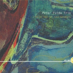 Peter Fulda Trio – Little Box Of Sea-Wonders (2003) JAZZ 'n' ARTS RECORDS