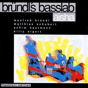Bründl's Basslab – Aisha (1991) Bellaphon Records