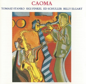 tomasz-stanko-sigi-finkel-ed-schuller-and-billy-elgart-caoma-1993-konnex-records-germany-kcd-5053