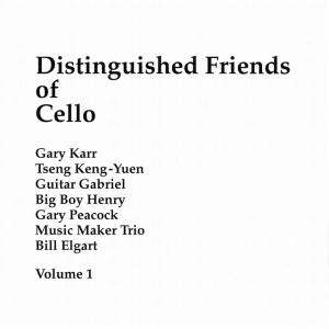 Various Artists - Distinguished Friends Of Cello Volume 1 (1994) Cello Acoustic Recordings