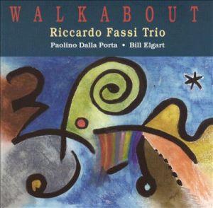 Riccardo Fassi Trio – Walkabout (1996) Phonocamp