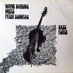 Wayne Darling meets Peter Sonntag - Bass-Force (1983) AMF Records