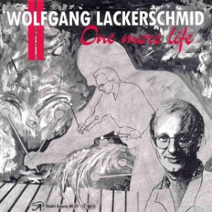 Wolfgang Lackerschmid – One More Life (1992) Bhakti Records