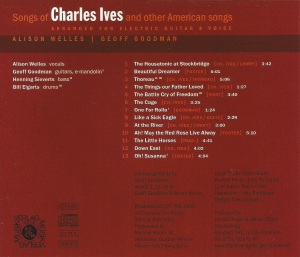 Alison Welles and Geoff Goodman - Songs of Charles Ives and Other American Songs (2000) Musikverlag H. Burger & M. Muller back