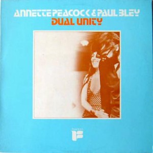 Annette Peacock and Paul Bley - Dual Unity (1970) FLP