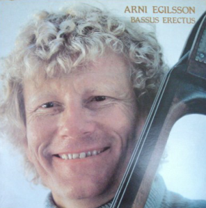 Arni Egilsson – Basso Erectus (1980) Inner City Records