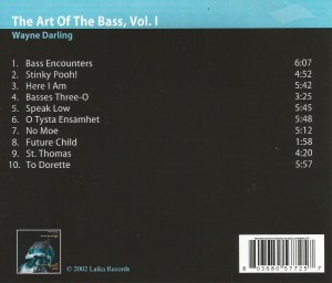 Wayne Darling - The Art Of The Bass, Vol. 1 (2002) Laika Records back