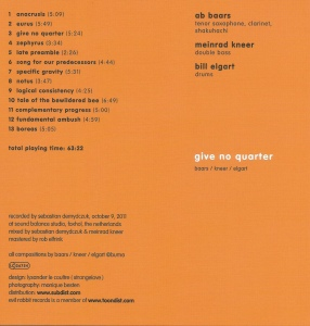 Baars - Kneer - Elgart – Give No Quarter (2013) Evil Rabbit Records CD insert