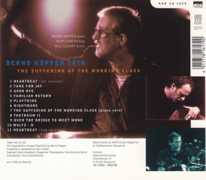 Bernd Köppen Trio – The Suffering Of The Working Class (1996) AHO Recording back