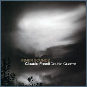 Claudio Fasoli Double Quartet - Inner Sounds (2016) Abeat
