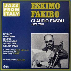 Claudio Fasoli Jazz Trio - Eskimo Fakiro (1978) Carosello