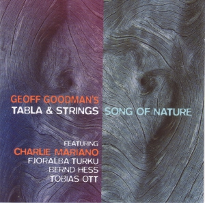 Geoff Goodman's Tabla and Strings – Song Of Nature (2008) TUTU Records