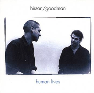 Hirson / Goodman – Human Lives (1997) Acoustic Music Records
