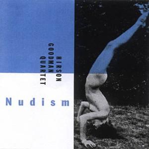 Hirson/Goodman Quartet – Nudism (1994) Musikverlag Harald Burger & Martin Müller