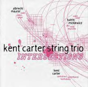 Kent Carter String Trio – Intersections (2006) Emanem