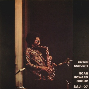 Noah Howard Group – Berlin Concert (1977)