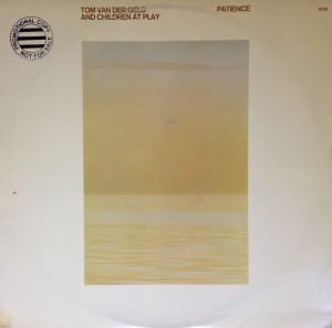 Tom van der Geld and Children At Play – Patience (1978) ECM Records
