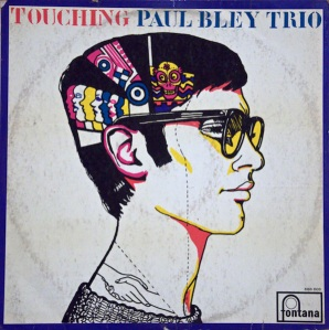 Paul Bley Trio – Touching (1965) Fontana