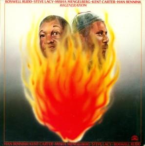 Roswell Rudd - Steve Lacy - Misha Mengelberg - Kent Carter - Han Bennink - Regeneration (1983) Soul Note