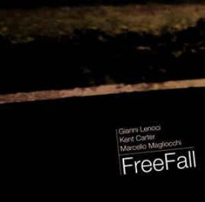 Gianni Lenoci - Kent Carter - Marcello Magliocchi – Free Fall (2010) Setola di Maiale