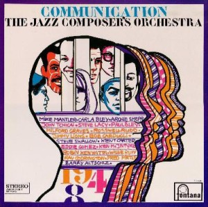 The Jazz Composer's Orchestra - Communication (1966) Fontana