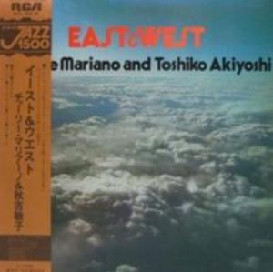 Charlie Mariano & Toshiko Akiyoshi - East & West (1977) RCA