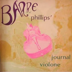 Barre Phillips - Journal Violone (1968) Opus One