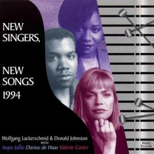 Wolfgang Lackserschmid and Donald Johnston - New Singers, New Songs 1994 (1994) Bhakti Records