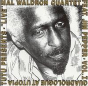 Mal Waldron Quartet feat. Jim Pepper - Quadrologue at Utopia (1989) Tutu