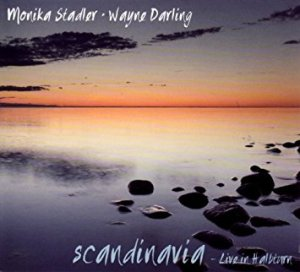 Monika Stadler & Wayne Darling - Scandinavia - Live In Halbturn (2010)