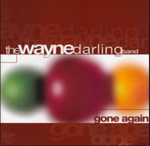 The Wayne Darling Band - Come Again (1996) SBF Records