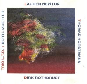 Trio L.T.D. - Lauren Newton, Thomas Horstmann, Dirk Rothbrust + Bertl Muetter (1999) Leo Records